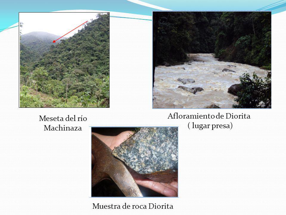 Afloramiento de Diorita ( lugar presa) Meseta del río Machinaza