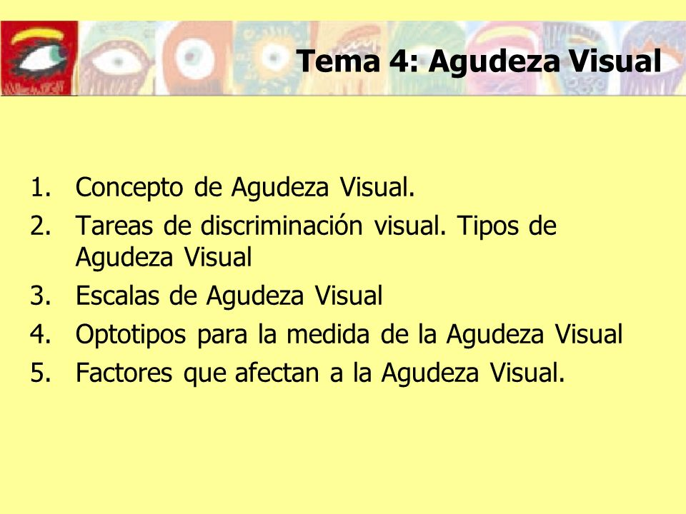Tema 4: Agudeza Visual Concepto de Agudeza Visual.