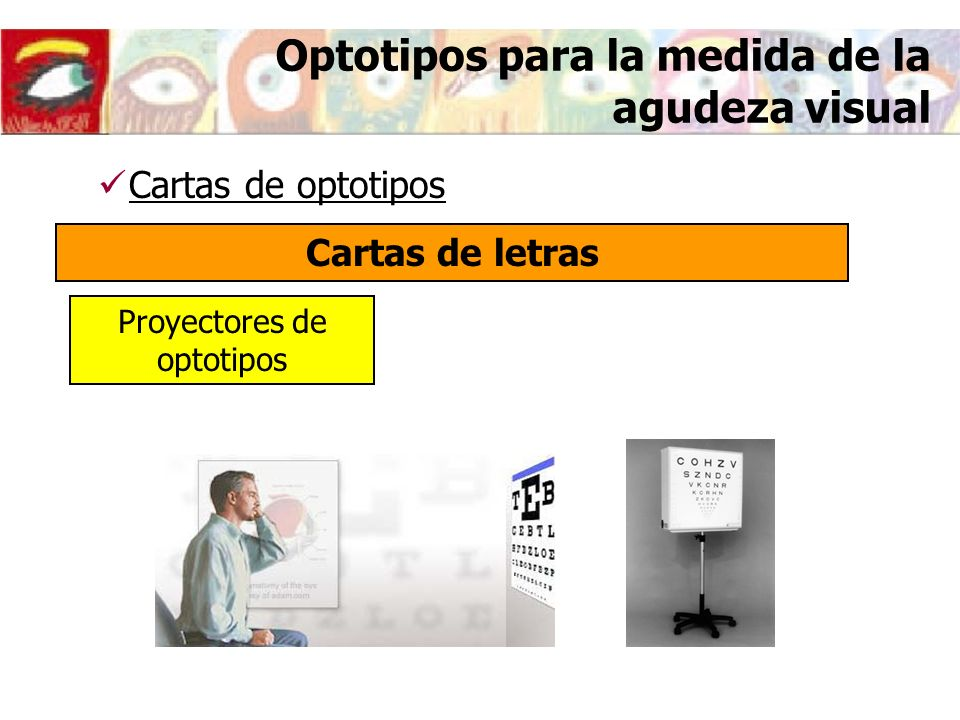 Optotipos para la medida de la agudeza visual