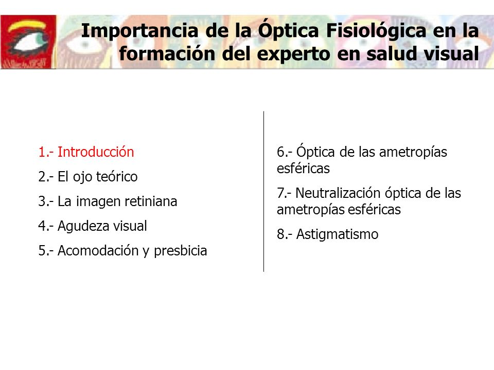 Importancia de la Óptica Fisiológica en la formación del experto en salud visual