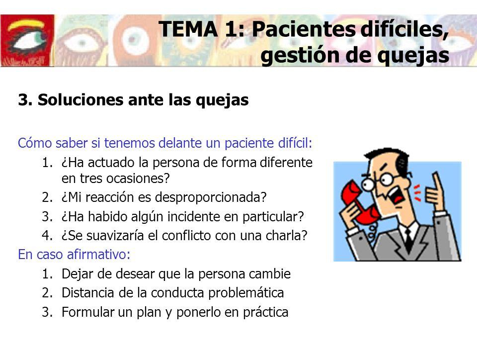 TEMA 1: Pacientes difíciles, gestión de quejas