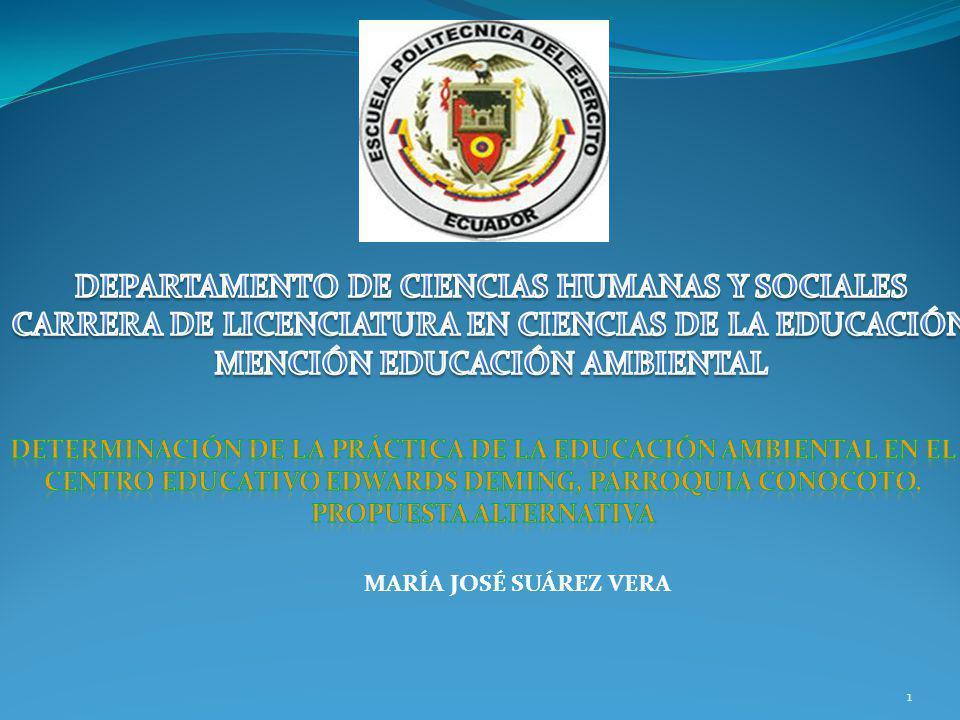 DEPARTAMENTO DE CIENCIAS HUMANAS Y SOCIALES CARRERA DE LICENCIATURA EN CIENCIAS DE LA EDUCACIÓN MENCIÓN EDUCACIÓN AMBIENTAL