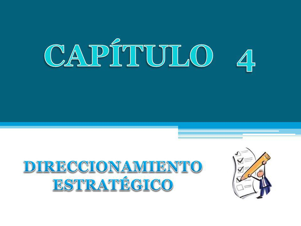 CAPÍTULO 4 DIRECCIONAMIENTO ESTRATÉGICO