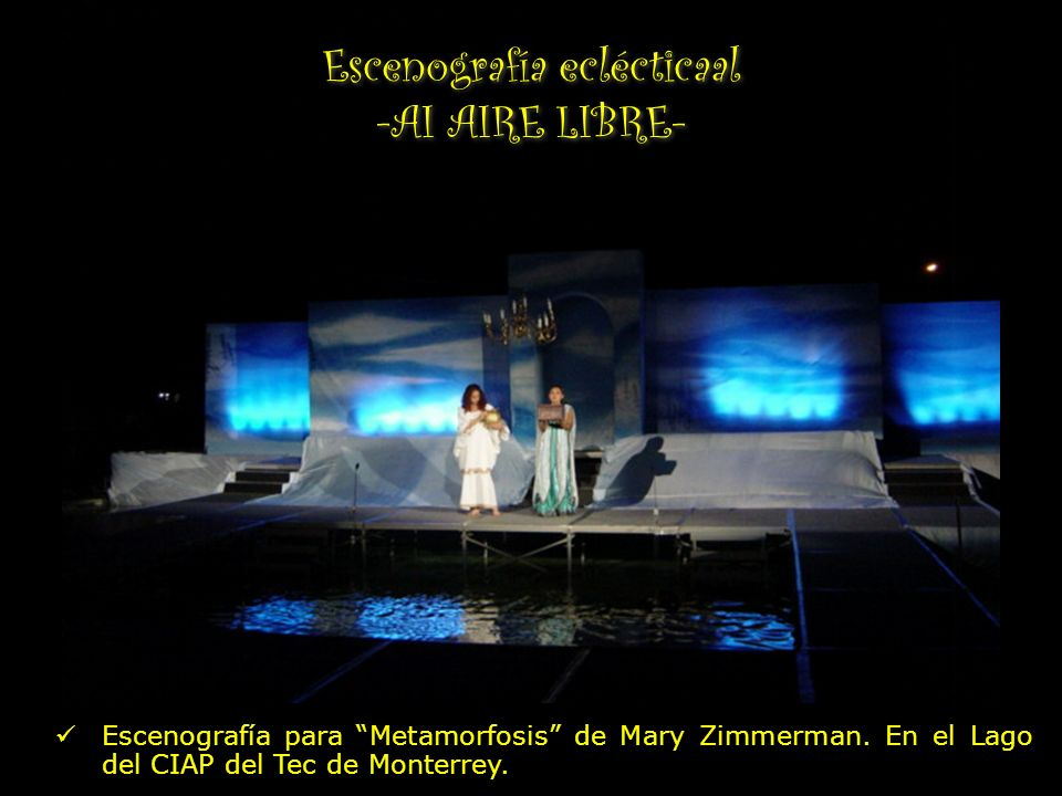 Escenografía eclécticaal -AI AIRE LIBRE-