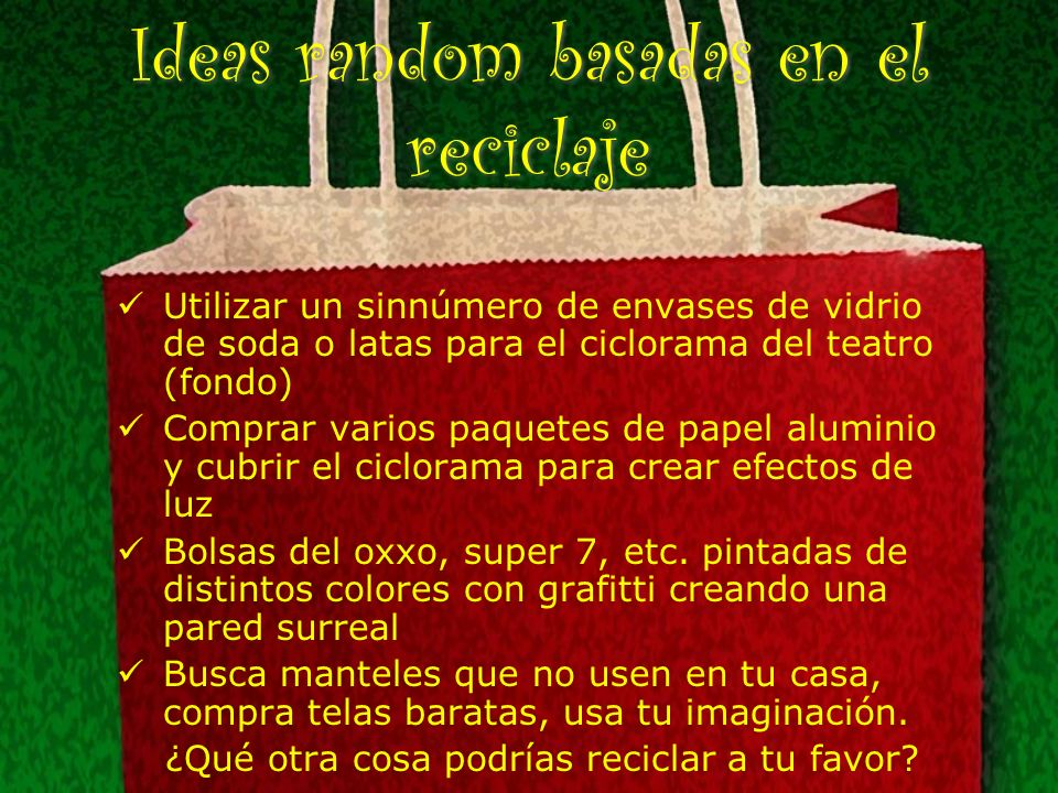 Ideas random basadas en el reciclaje