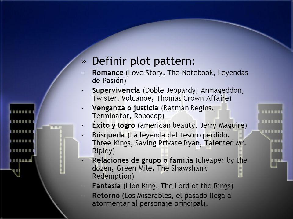 Definir plot pattern:Romance (Love Story, The Notebook, Leyendas de Pasión)
