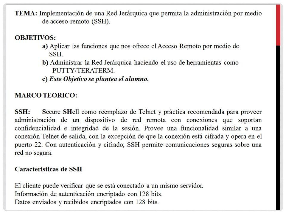 TEMA: Implementación de una Red Jerárquica que permita la administración por medio de acceso remoto (SSH).