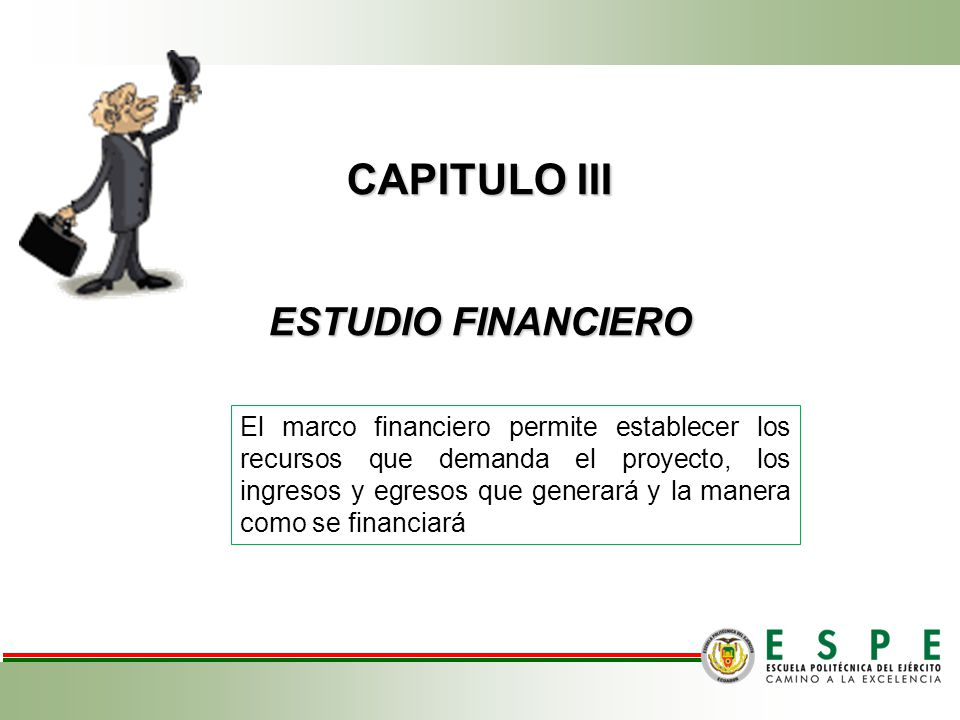 CAPITULO III ESTUDIO FINANCIERO