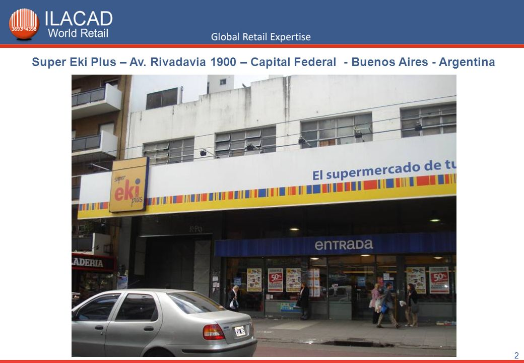 Super Eki Plus – Av. Rivadavia 1900 – Capital Federal - Buenos Aires - Argentina
