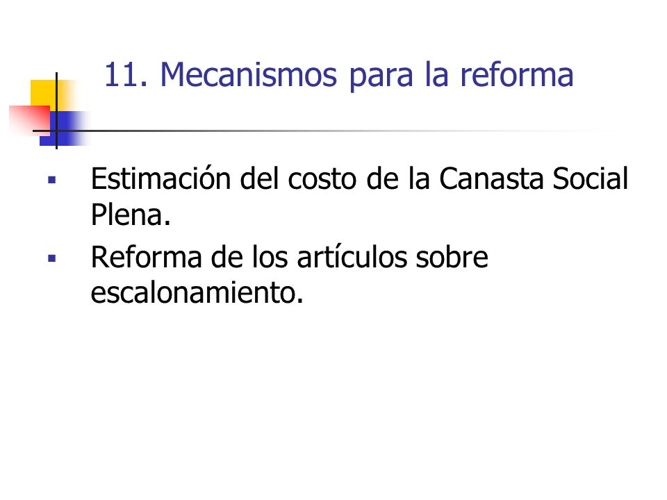 11. Mecanismos para la reforma