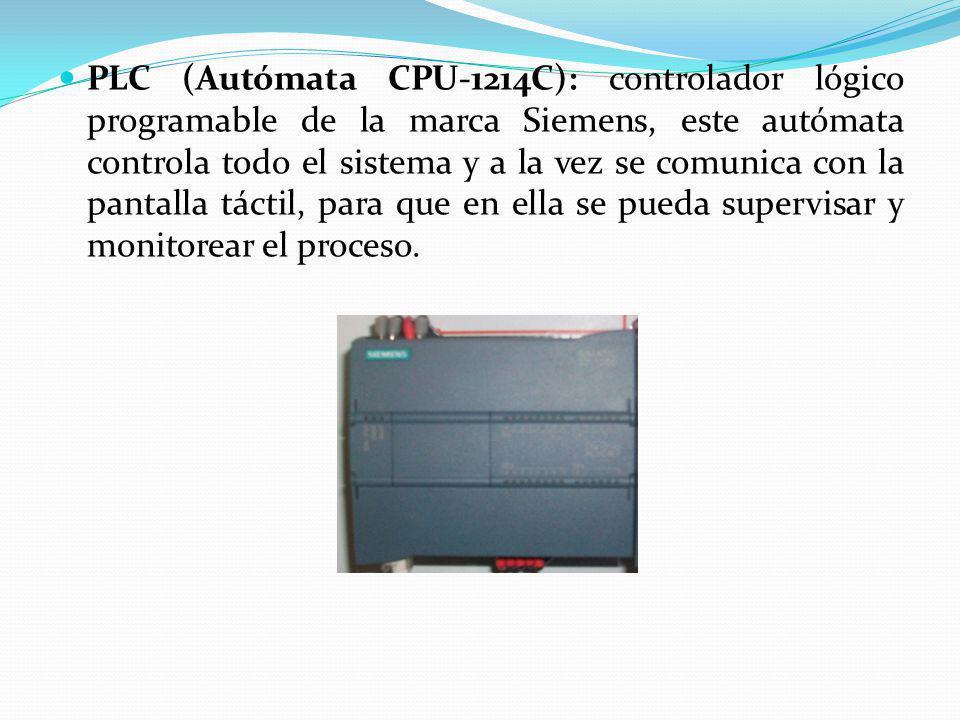 PLC (Autómata CPU-1214C): controlador lógico programable de la marca Siemens, este autómata controla todo el sistema y a la vez se comunica con la pantalla táctil, para que en ella se pueda supervisar y monitorear el proceso.