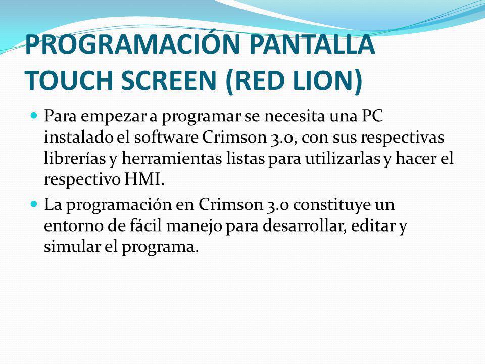 PROGRAMACIÓN PANTALLA TOUCH SCREEN (RED LION)