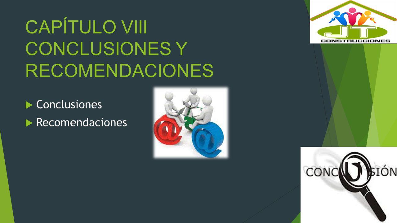 CAPÍTULO VIII CONCLUSIONES Y RECOMENDACIONES