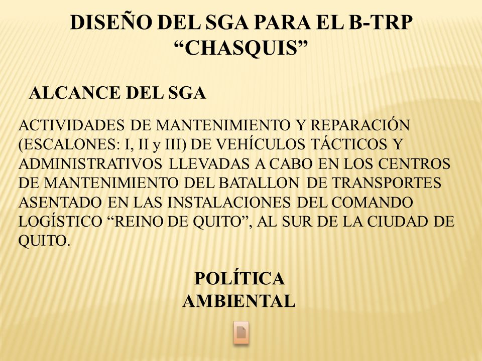 DISEÑO DEL SGA PARA EL B-TRP CHASQUIS