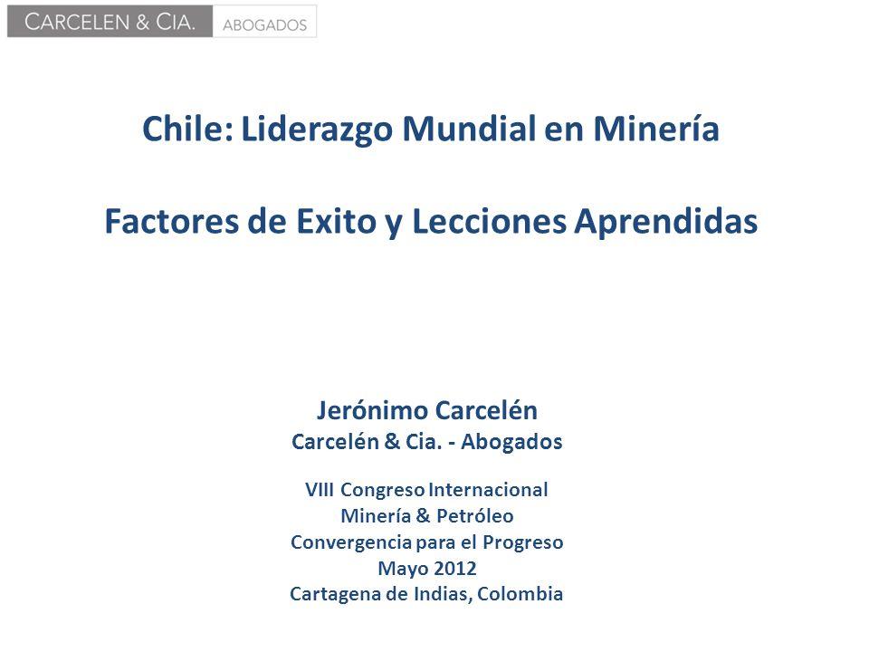 Chile: Liderazgo Mundial en Minería