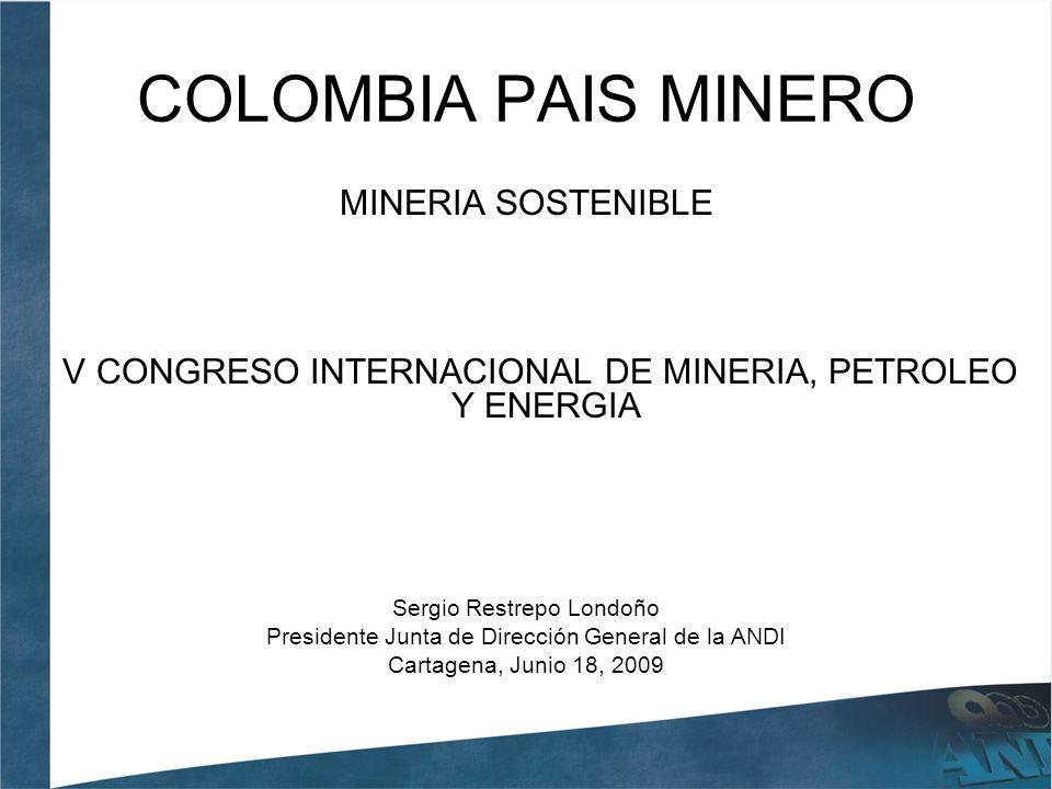 COLOMBIA PAIS MINERO MINERIA SOSTENIBLE