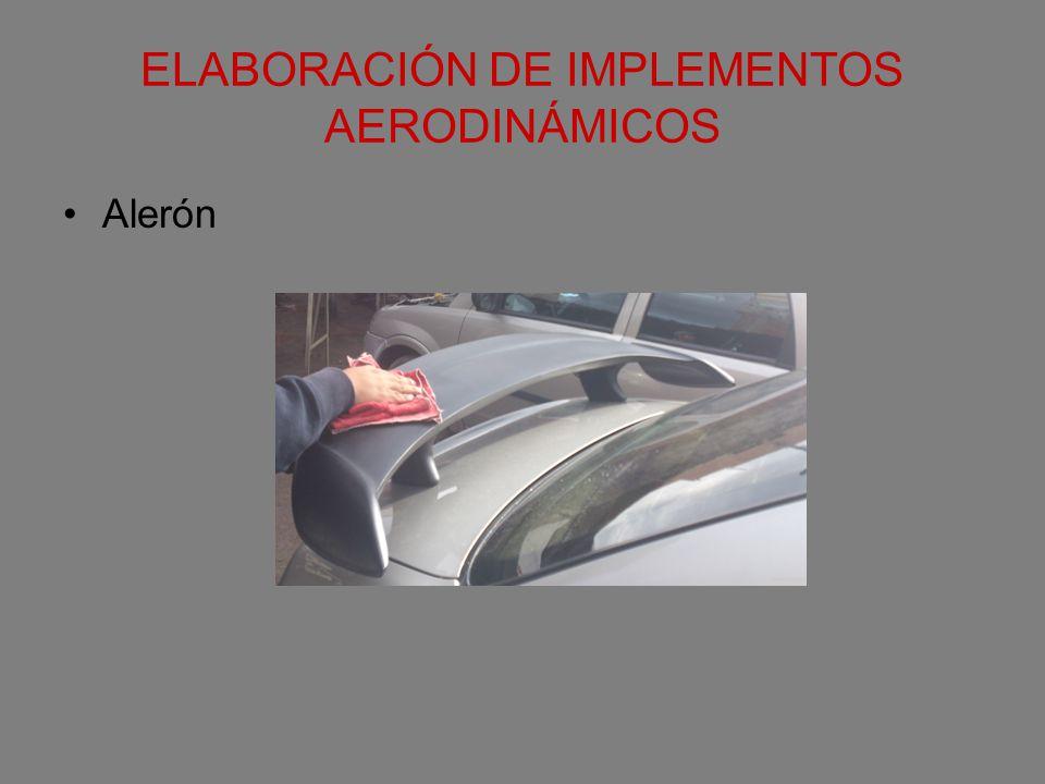 ELABORACIÓN DE IMPLEMENTOS AERODINÁMICOS