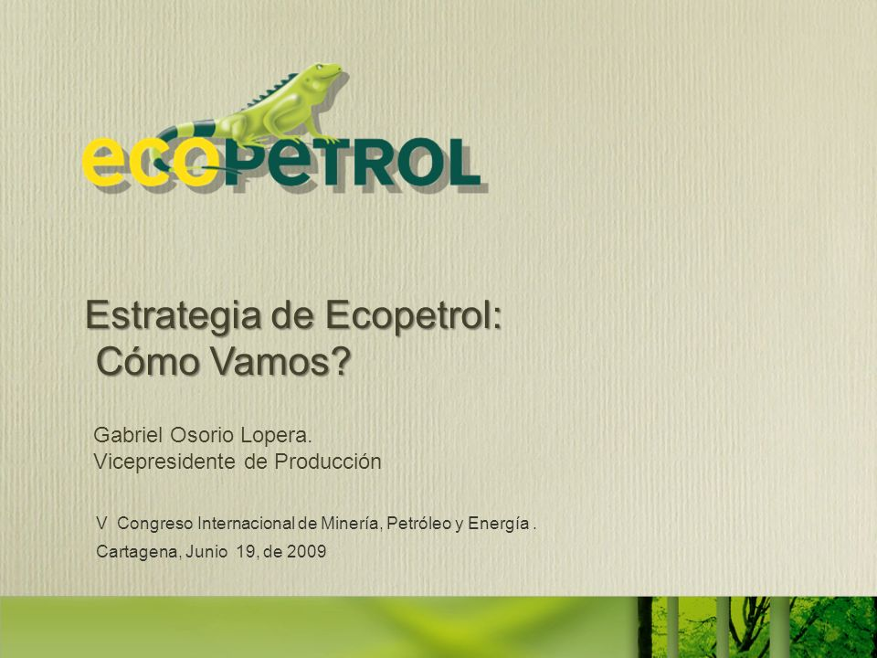 Estrategia de Ecopetrol: Cómo Vamos