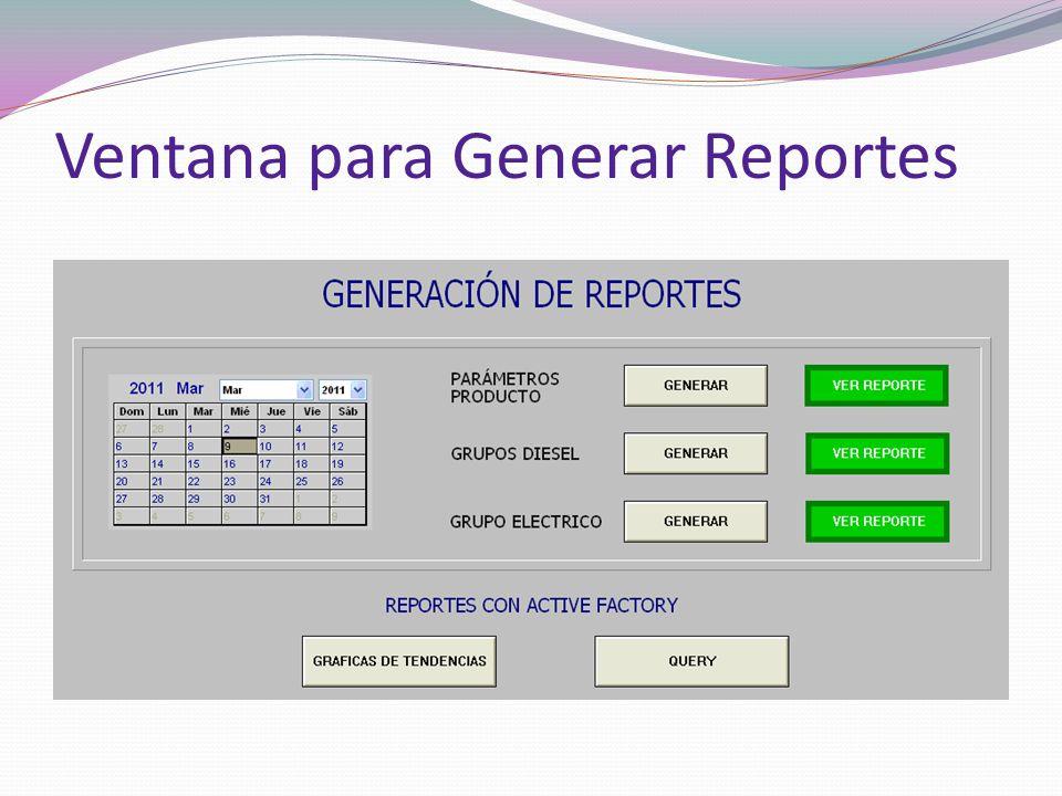 Ventana para Generar Reportes