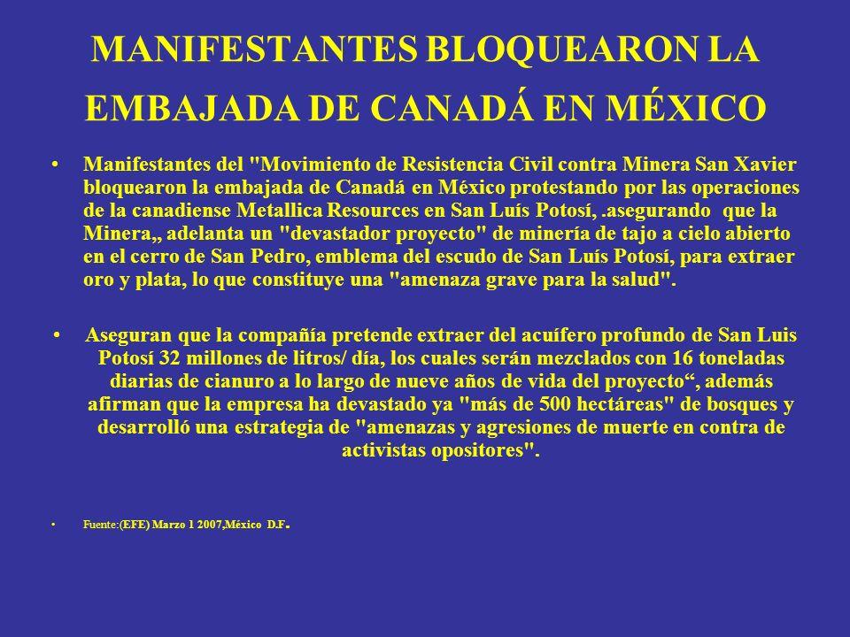 MANIFESTANTES BLOQUEARON LA EMBAJADA DE CANADÁ EN MÉXICO