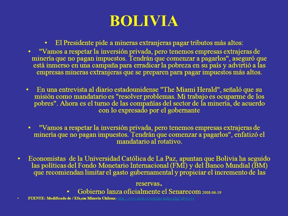 BOLIVIAEl Presidente pide a mineras extranjeras pagar tributos más altos: