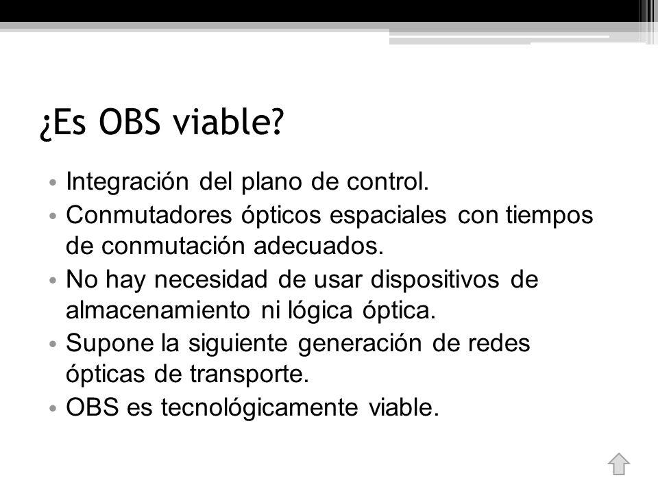 ¿Es OBS viable Integración del plano de control.