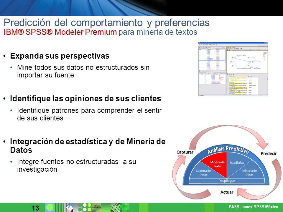 Predicción del comportamiento y preferencias IBM® SPSS® Modeler Premium para minería de textos
