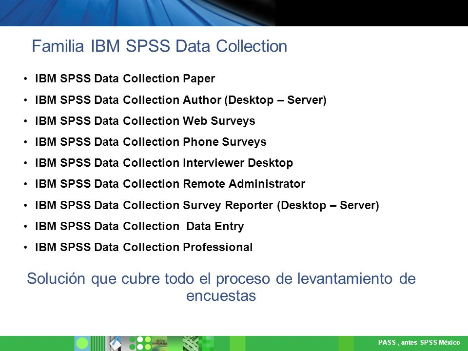 Familia IBM SPSS Data Collection