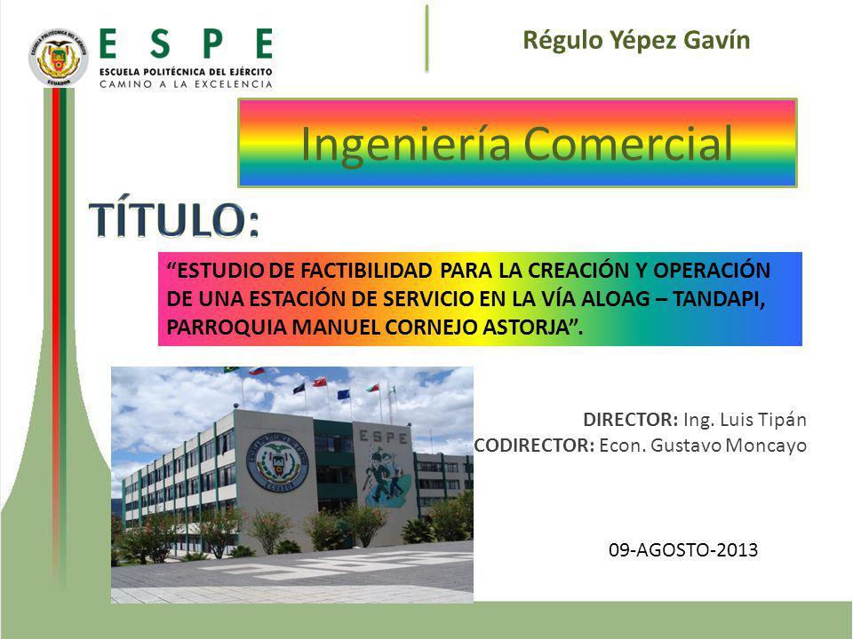 Ingeniería Comercial TÍTULO: Régulo Yépez Gavín