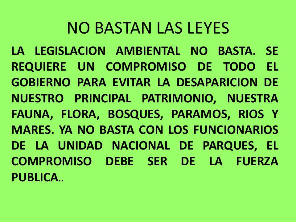 NO BASTAN LAS LEYES