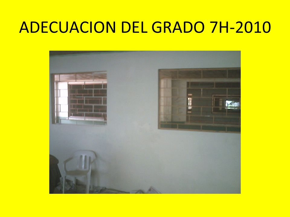 ADECUACION DEL GRADO 7H-2010