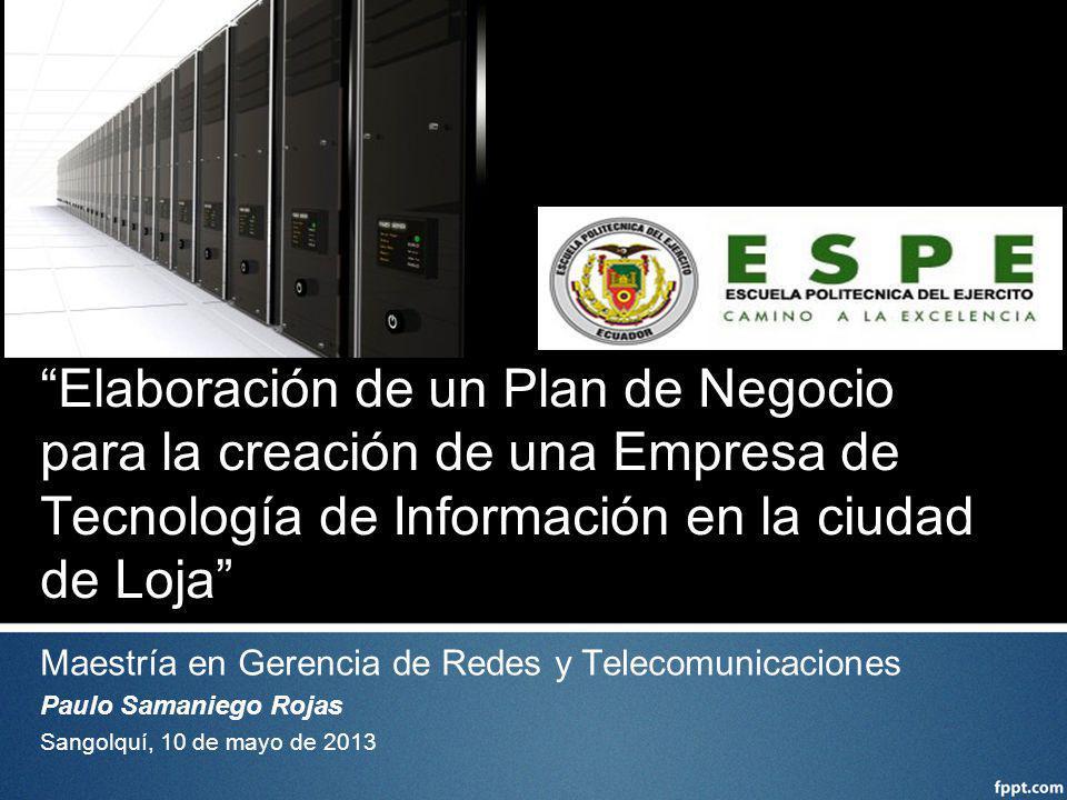 Elaboración de un Plan de Negocio para la creación de una Empresa de Tecnología de Información en la ciudad de Loja