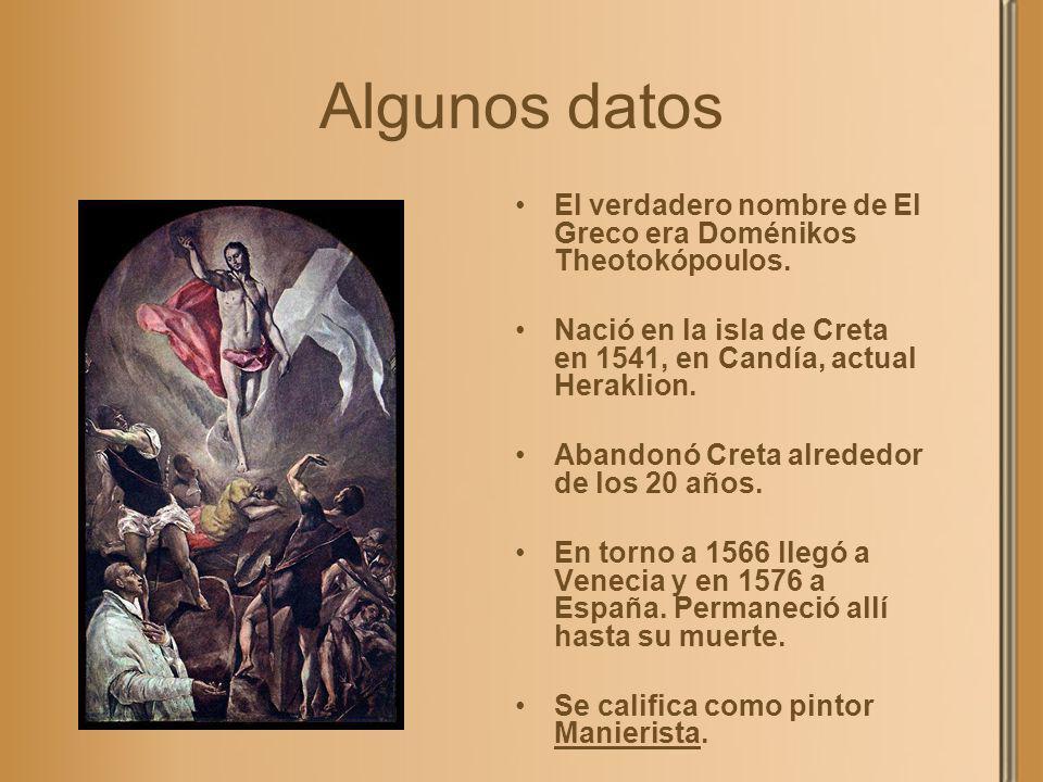 Algunos datos El verdadero nombre de El Greco era Doménikos Theotokópoulos. Nació en la isla de Creta en 1541, en Candía, actual Heraklion.