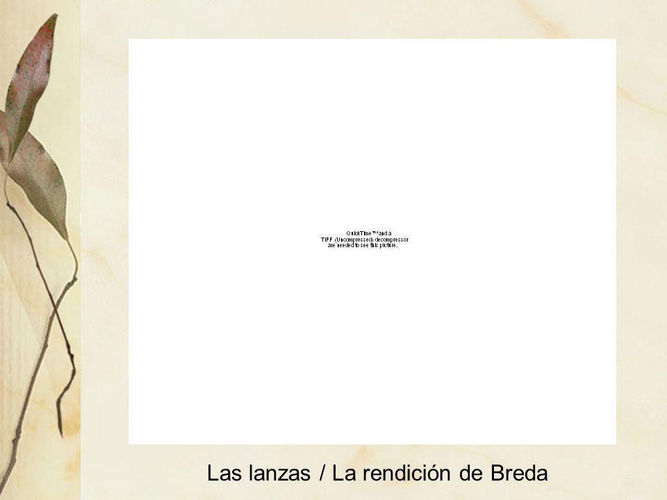 Las lanzas / La rendición de Breda