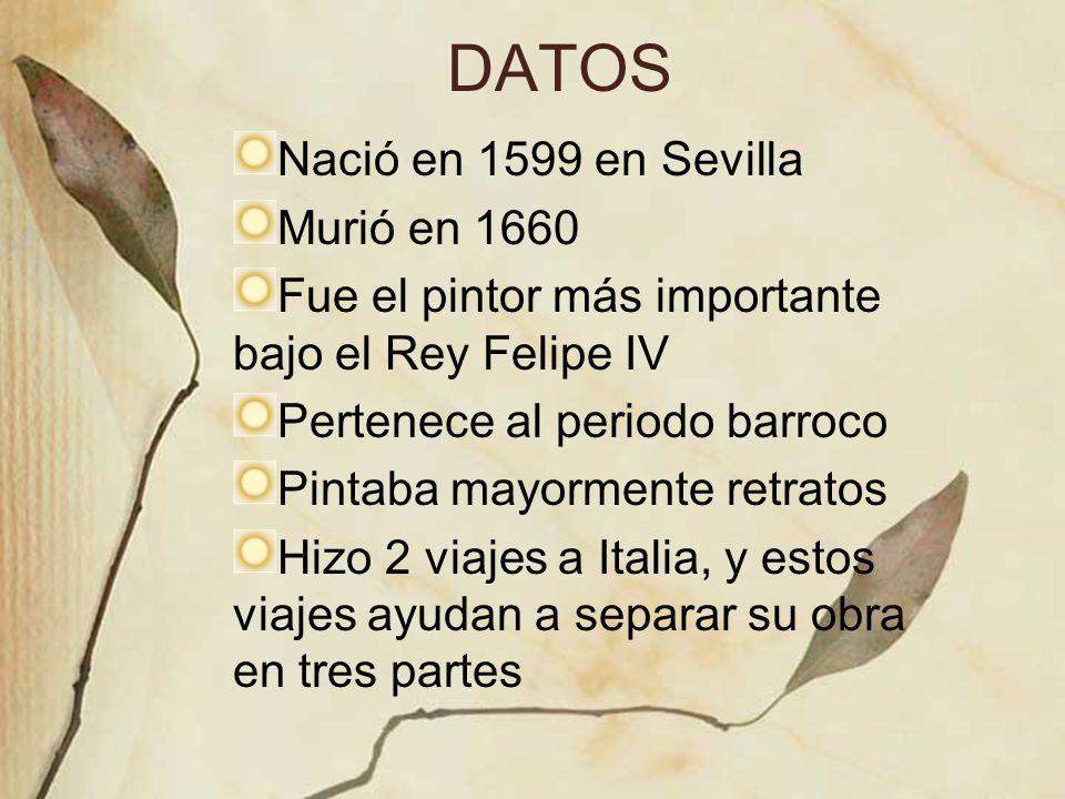 DATOS Nació en 1599 en Sevilla Murió en 1660