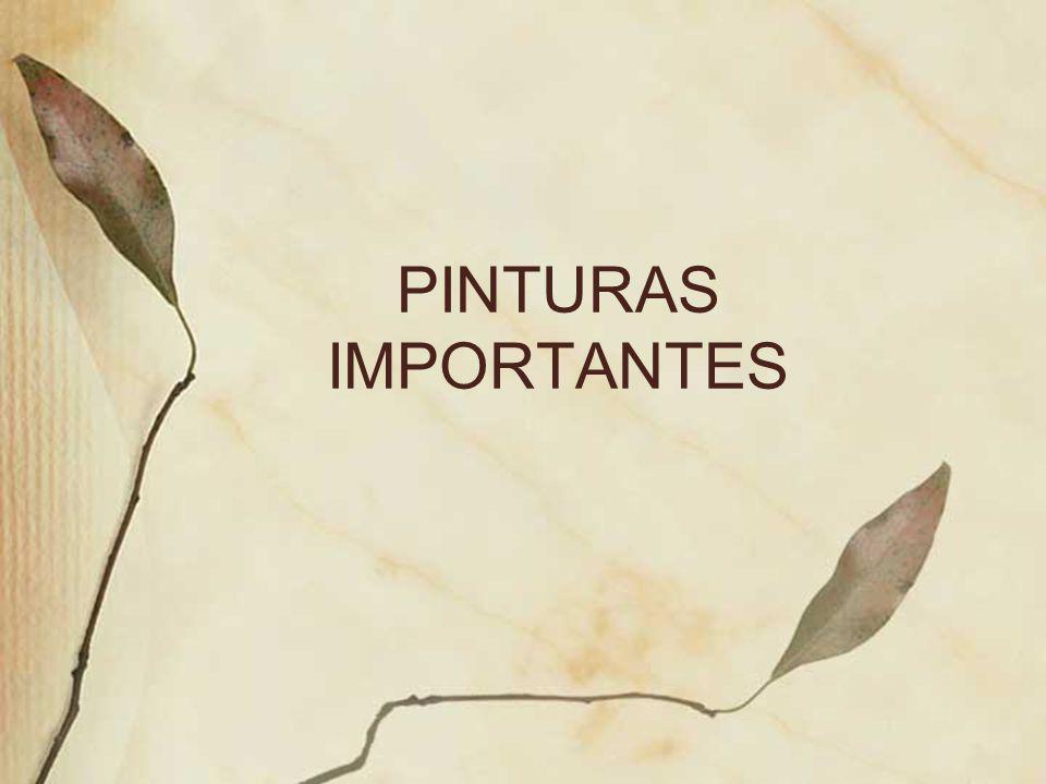 PINTURAS IMPORTANTES