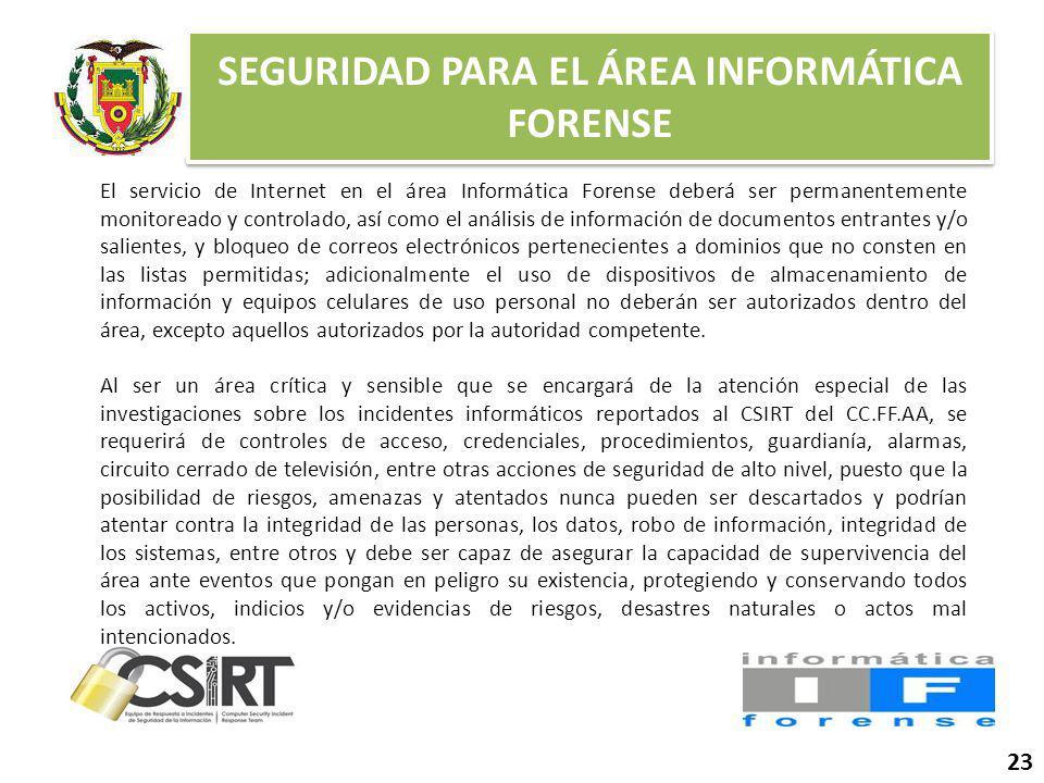 SEGURIDAD PARA EL ÁREA INFORMÁTICA FORENSE