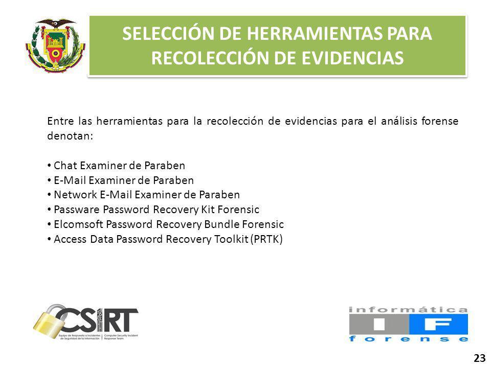 SELECCIÓN DE HERRAMIENTAS PARA RECOLECCIÓN DE EVIDENCIAS