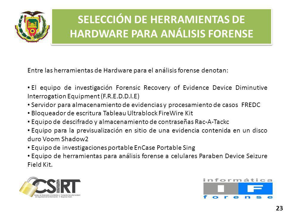 SELECCIÓN DE HERRAMIENTAS DE HARDWARE PARA ANÁLISIS FORENSE