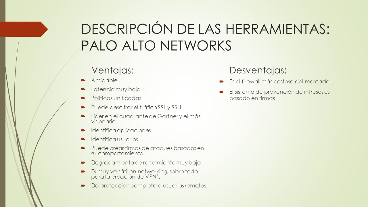 DESCRIPCIÓN DE LAS HERRAMIENTAS: PALO ALTO NETWORKS