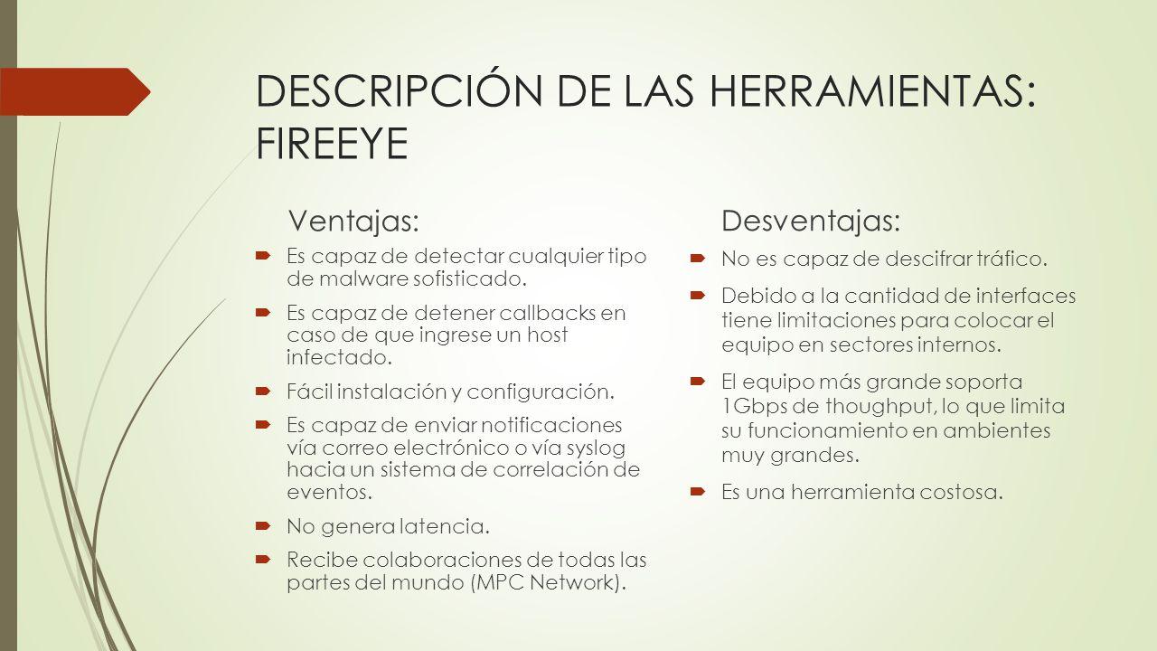 DESCRIPCIÓN DE LAS HERRAMIENTAS: FIREEYE