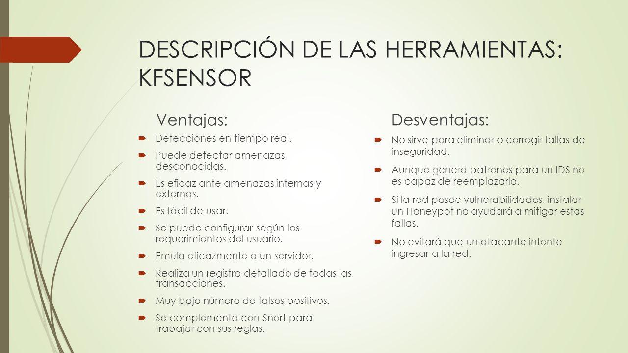 DESCRIPCIÓN DE LAS HERRAMIENTAS: KFSENSOR