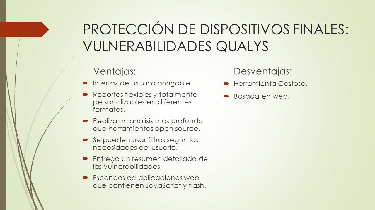 PROTECCIÓN DE DISPOSITIVOS FINALES: VULNERABILIDADES QUALYS