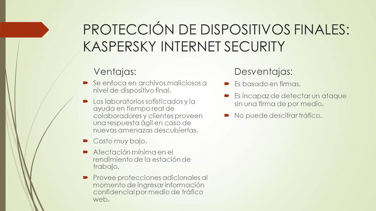 PROTECCIÓN DE DISPOSITIVOS FINALES: KASPERSKY INTERNET SECURITY