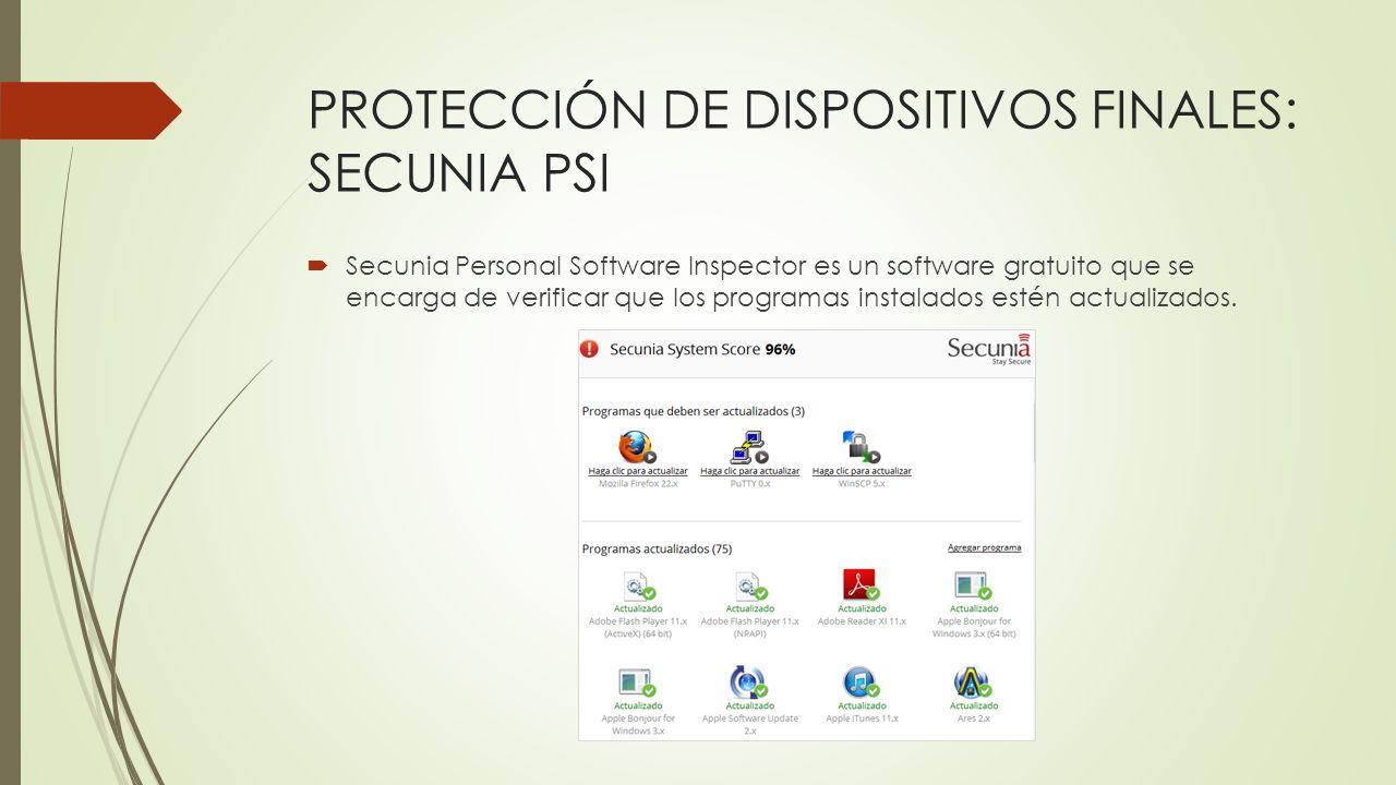 PROTECCIÓN DE DISPOSITIVOS FINALES: SECUNIA PSI