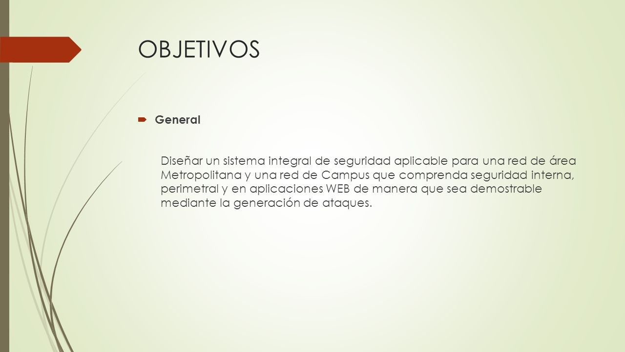 OBJETIVOS General.