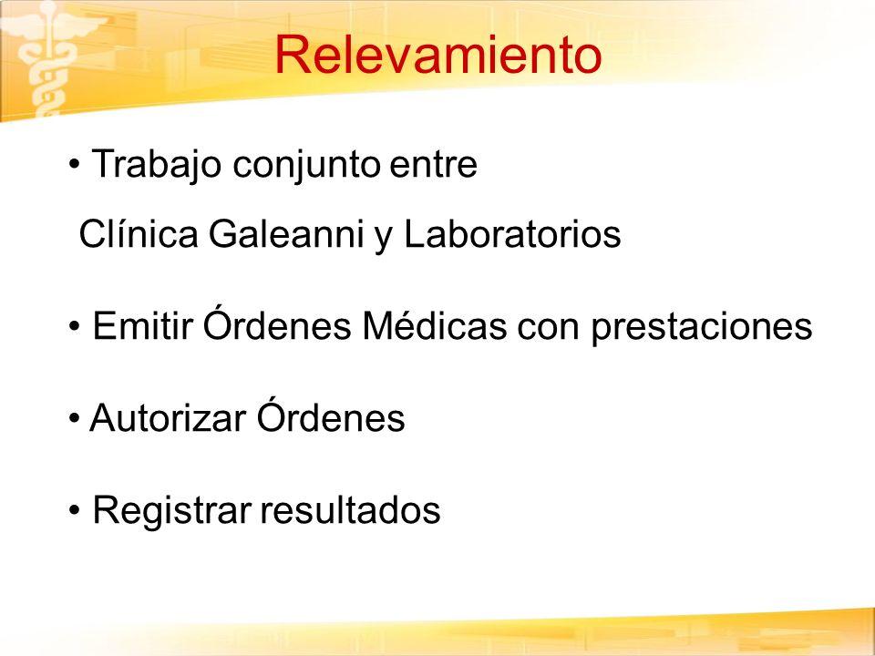 Relevamiento Trabajo conjunto entre Clínica Galeanni y Laboratorios