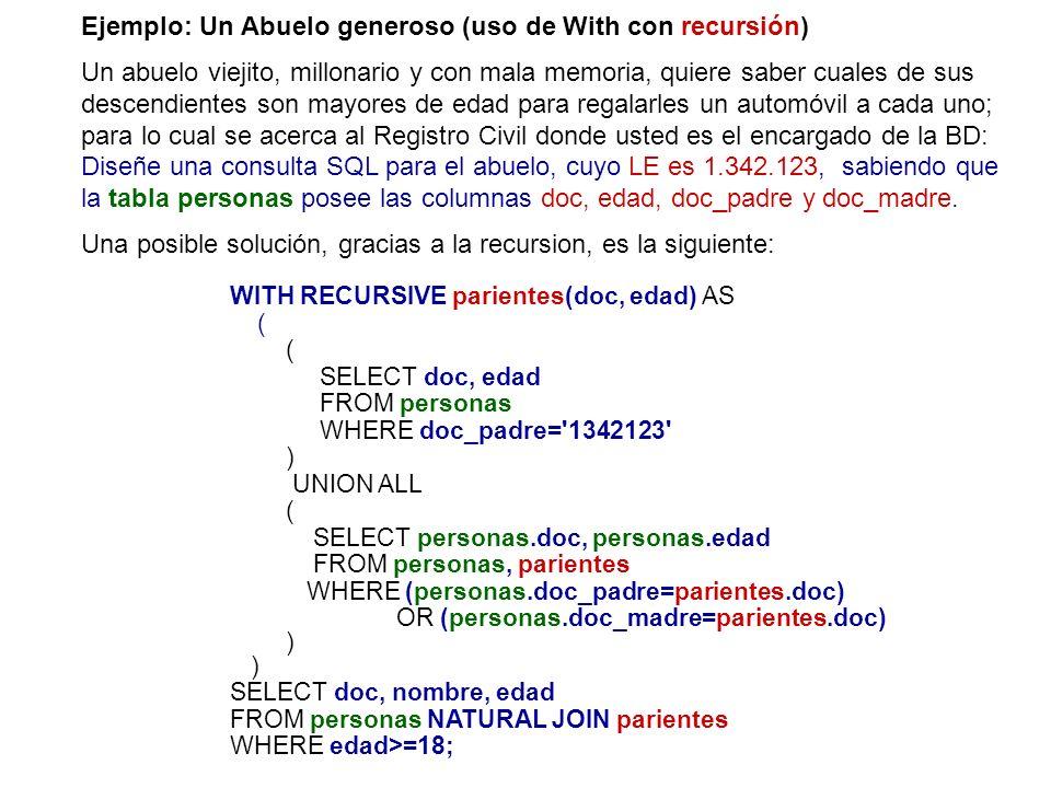 Ejemplo: Un Abuelo generoso (uso de With con recursión)