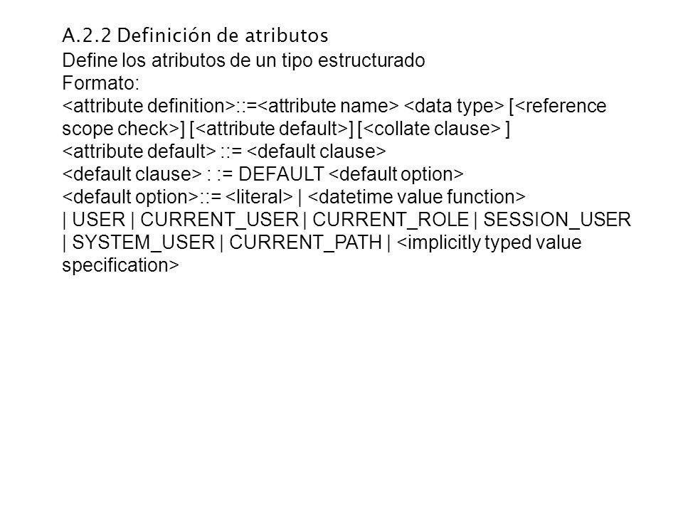 A.2.2 Definición de atributos