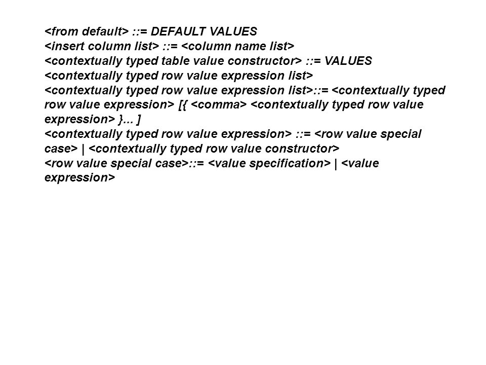 <from default> ::= DEFAULT VALUES